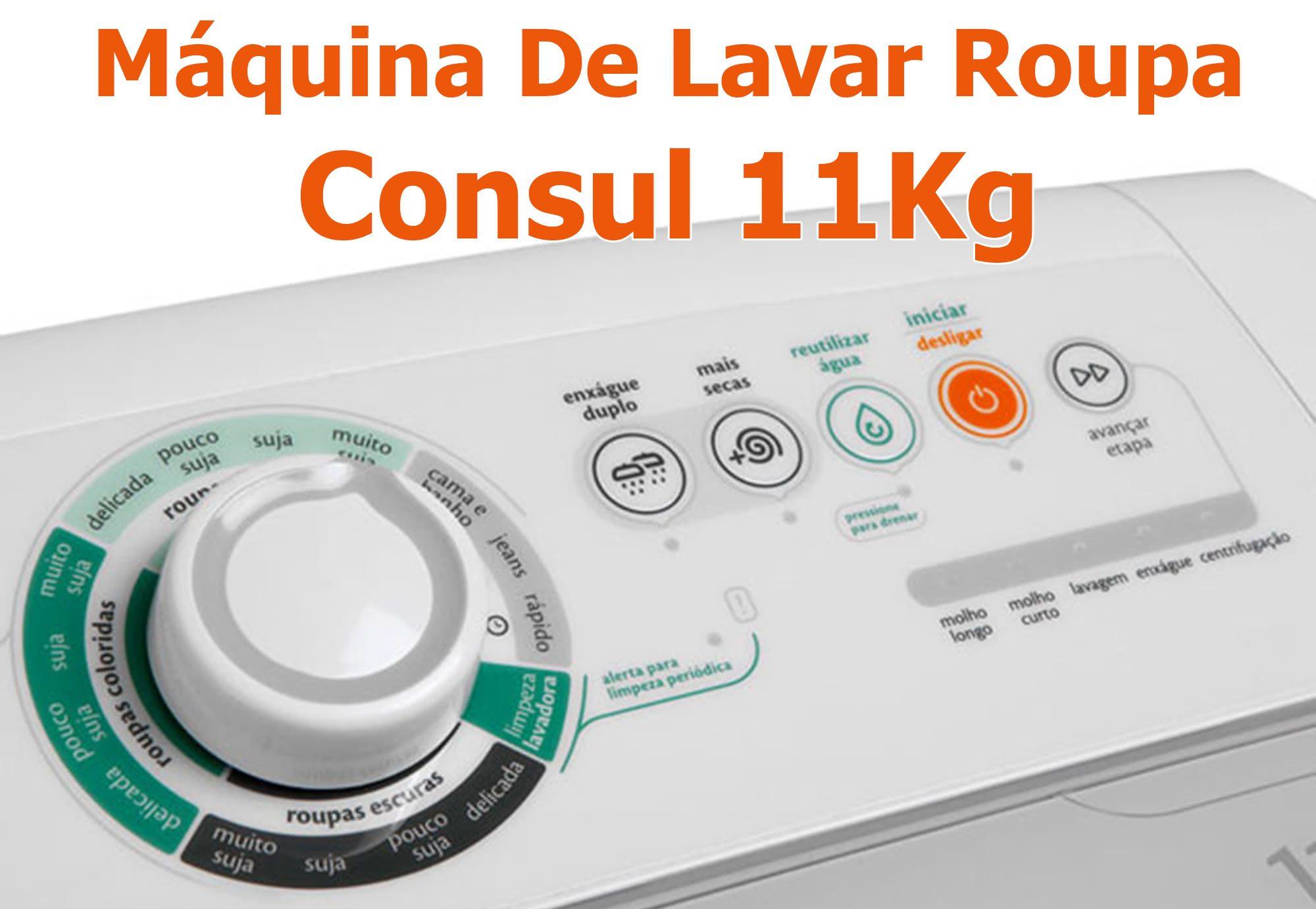 Máquina De Lavar Roupa Consul 11Kg
